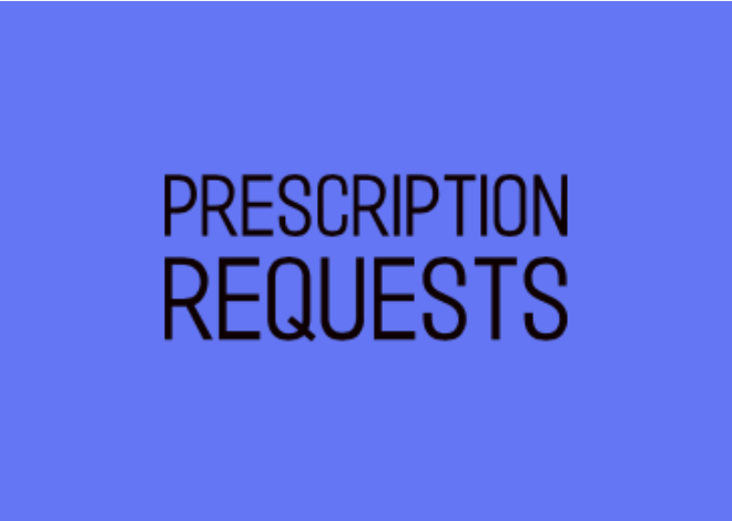Prescription requests