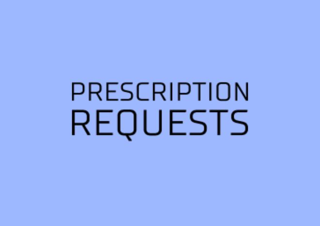 PRESCRIPTION REQUSTS