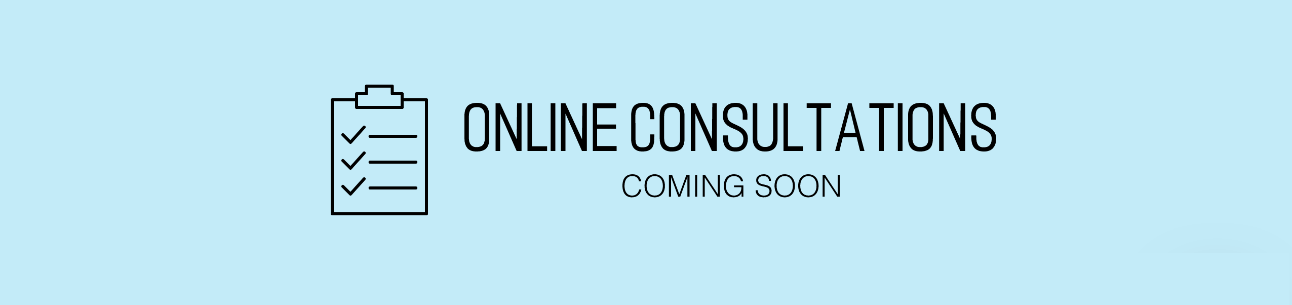 Online Consultations Coming soon