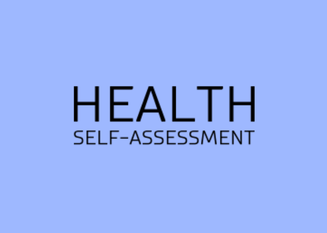 HEALTH SELF-ASSESSMENT