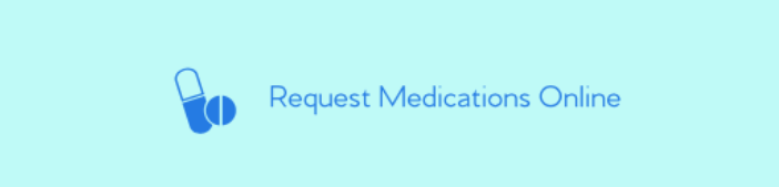 Request medications online