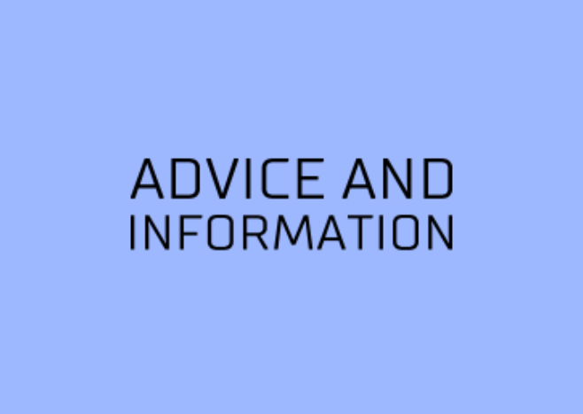 ADVICE AND INFORMATION