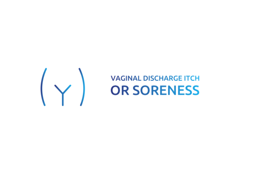 Vaginal Discharge, Itch or Soreness